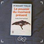 Aponi_Ressourcerie_Moment présent _ Eckhart Tolle